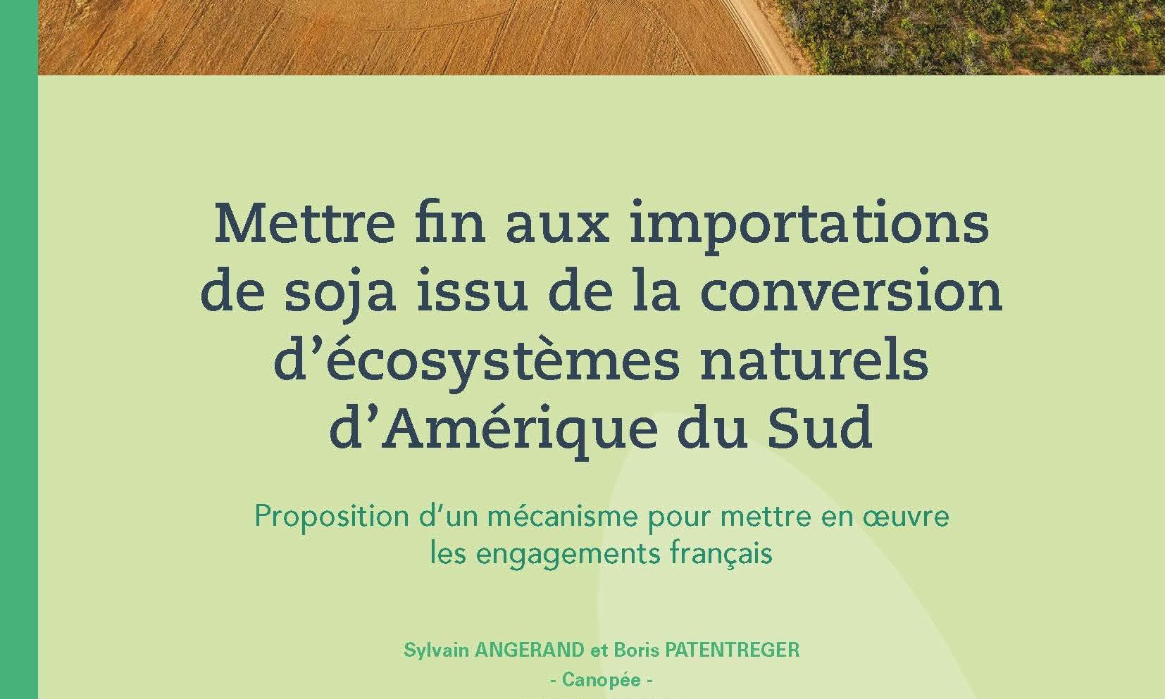 impacts-economiques-sociaux-et-environnementaux-de-la-deforestation-importee-de-la-sndi-soja-au-bresil